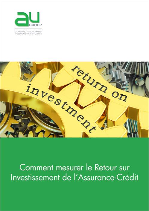Comment mesurer le retour sur investissement de l'assurance-crédit