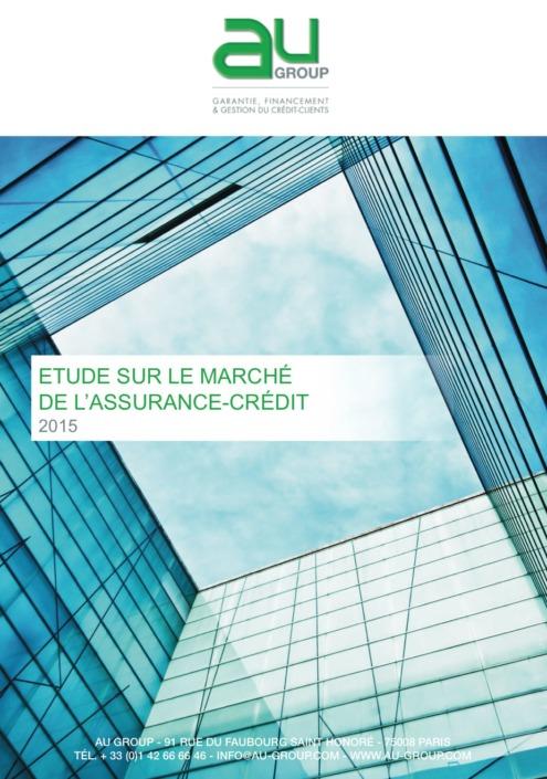 Étude 2015 - Etude sur le marché de l'Assurance-Crédit