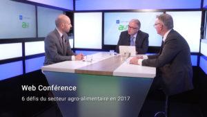 Web conférence 6 défis du secteur agro-alimentaire en 2017