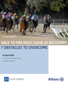 Race to the post Covid-19 recovery: 7 obstacles to overcome